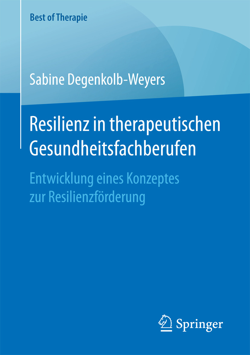 Degenkolb-Weyers, Sabine - Resilienz in therapeutischen Gesundheitsfachberufen, e-kirja