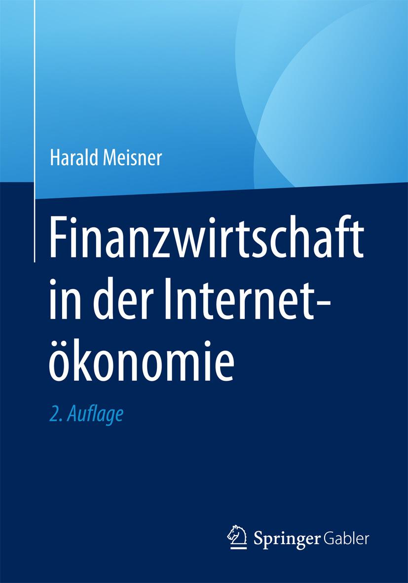Meisner, Harald - Finanzwirtschaft in der Internetökonomie, ebook