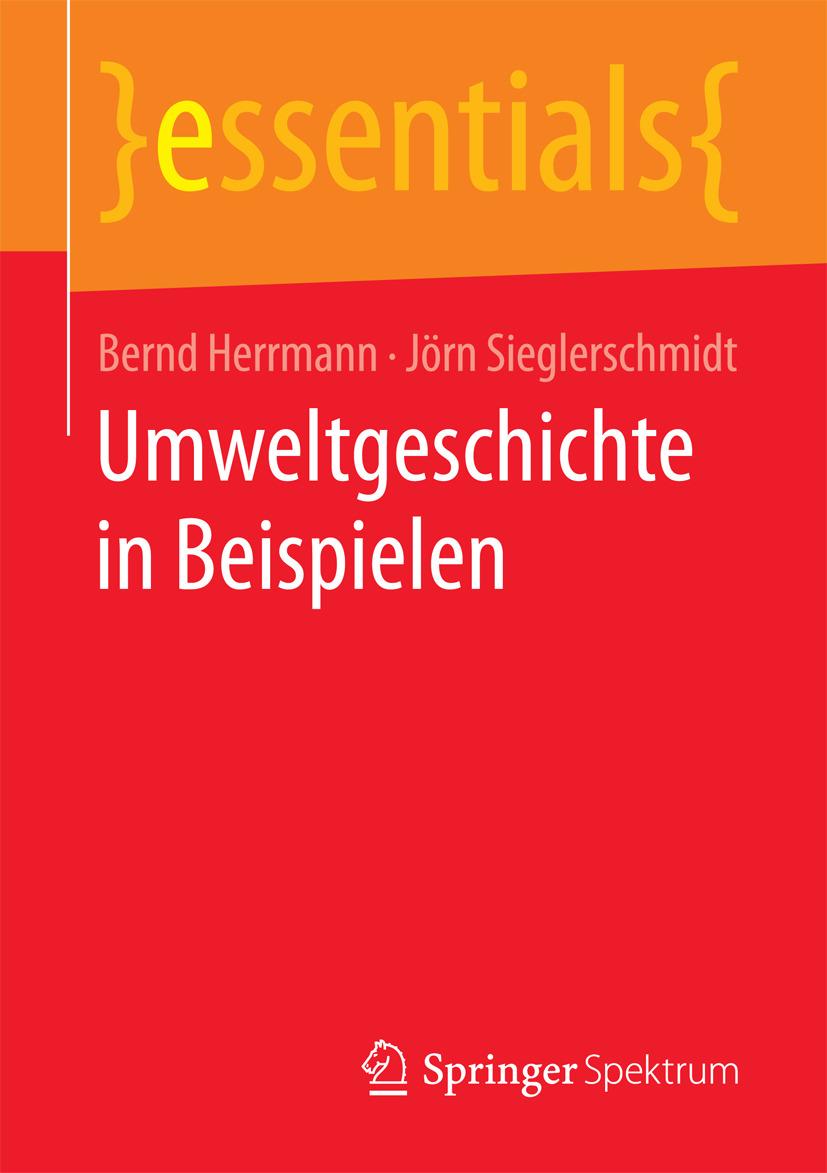 Herrmann, Bernd - Umweltgeschichte in Beispielen, e-kirja