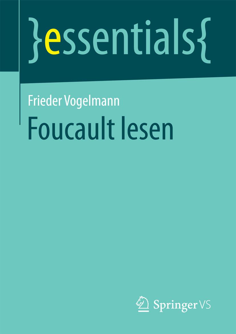 Vogelmann, Frieder - Foucault lesen, ebook