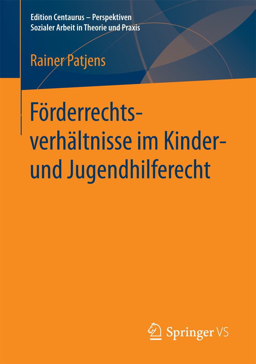 Patjens, Rainer - Förderrechtsverhältnisse im Kinder- und Jugendhilferecht, ebook