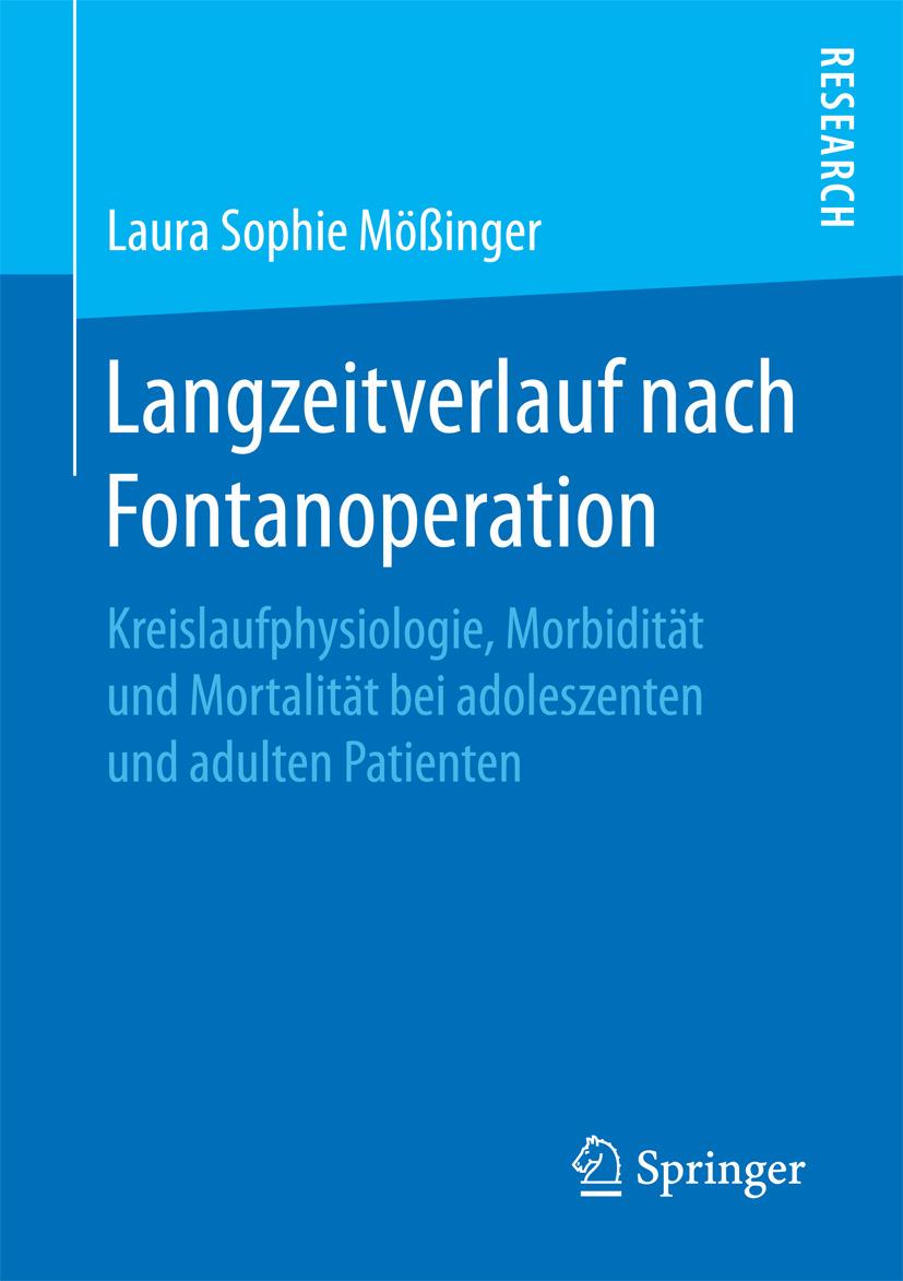 Mößinger, Laura Sophie - Langzeitverlauf nach Fontanoperation, ebook