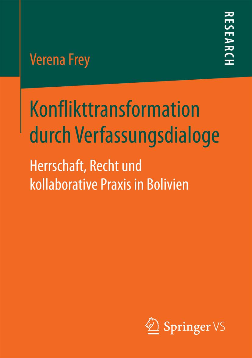 Frey, Verena - Konflikttransformation durch Verfassungsdialoge, ebook