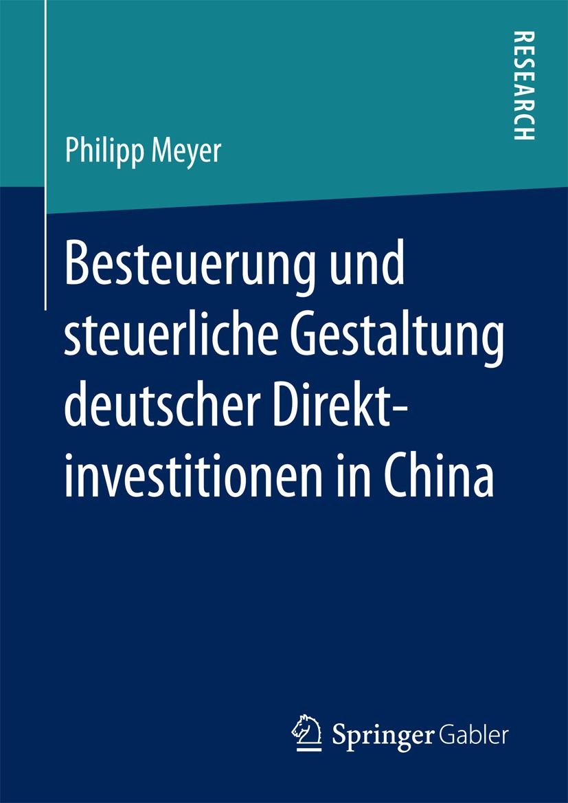 Meyer, Philipp - Besteuerung und steuerliche Gestaltung deutscher Direktinvestitionen in China, ebook