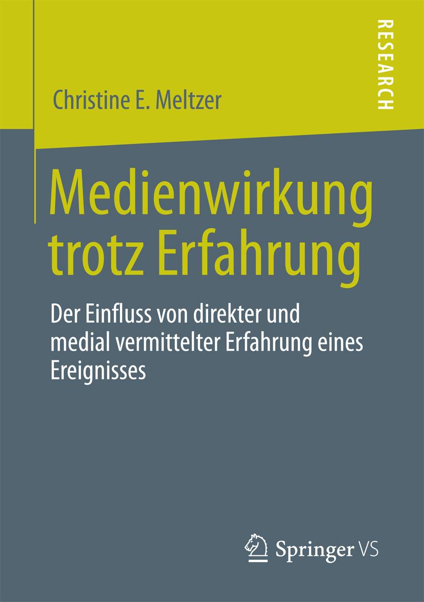 Meltzer, Christine E. - Medienwirkung trotz  Erfahrung, ebook