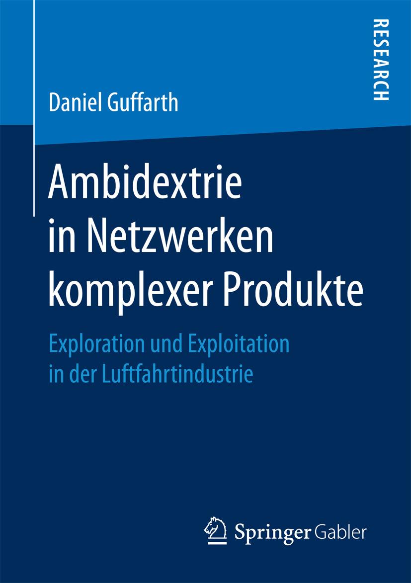 Guffarth, Daniel - Ambidextrie in Netzwerken komplexer Produkte, ebook