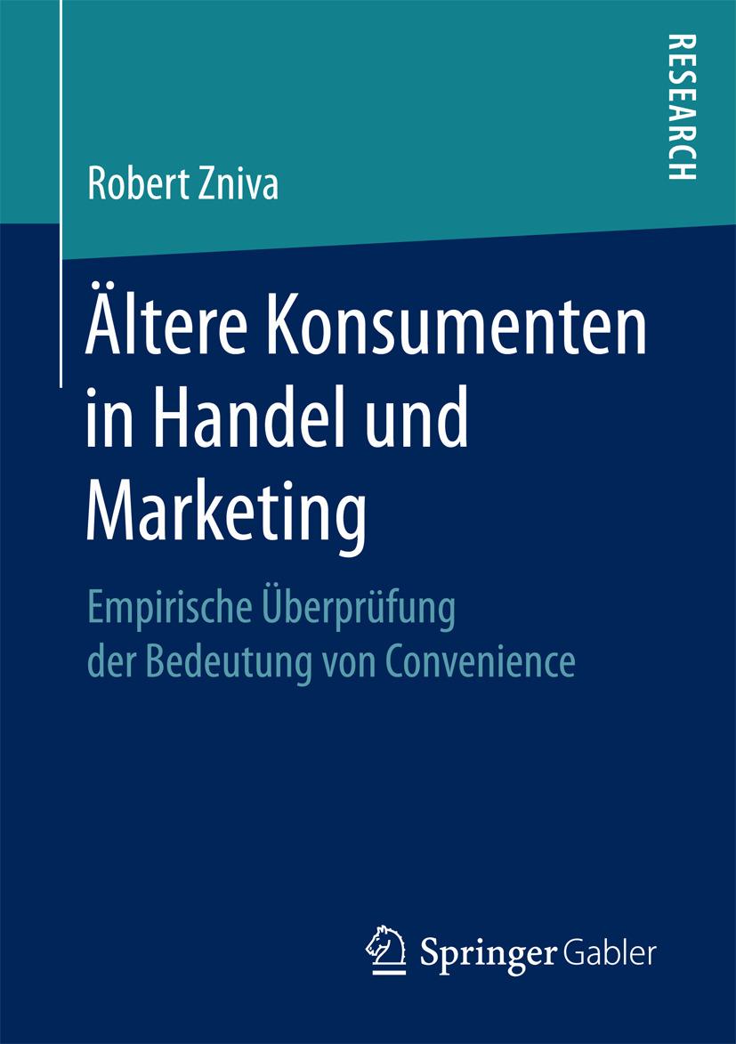 Zniva, Robert - Ältere Konsumenten in Handel und Marketing, ebook