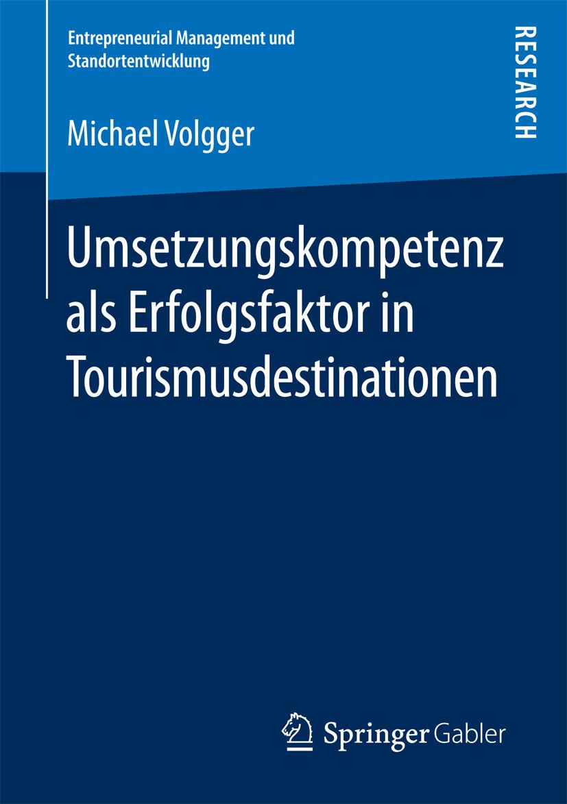 Volgger, Michael - Umsetzungskompetenz als Erfolgsfaktor in Tourismusdestinationen, ebook