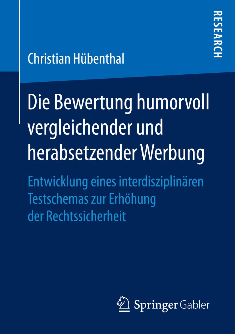 Hübenthal, Christian - Die Bewertung humorvoll vergleichender und herabsetzender Werbung, e-kirja