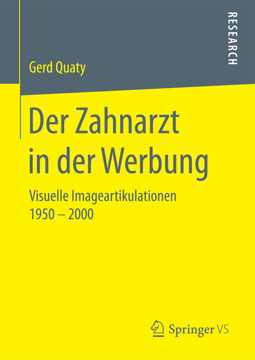 Quaty, Gerd - Der Zahnarzt in der Werbung, ebook