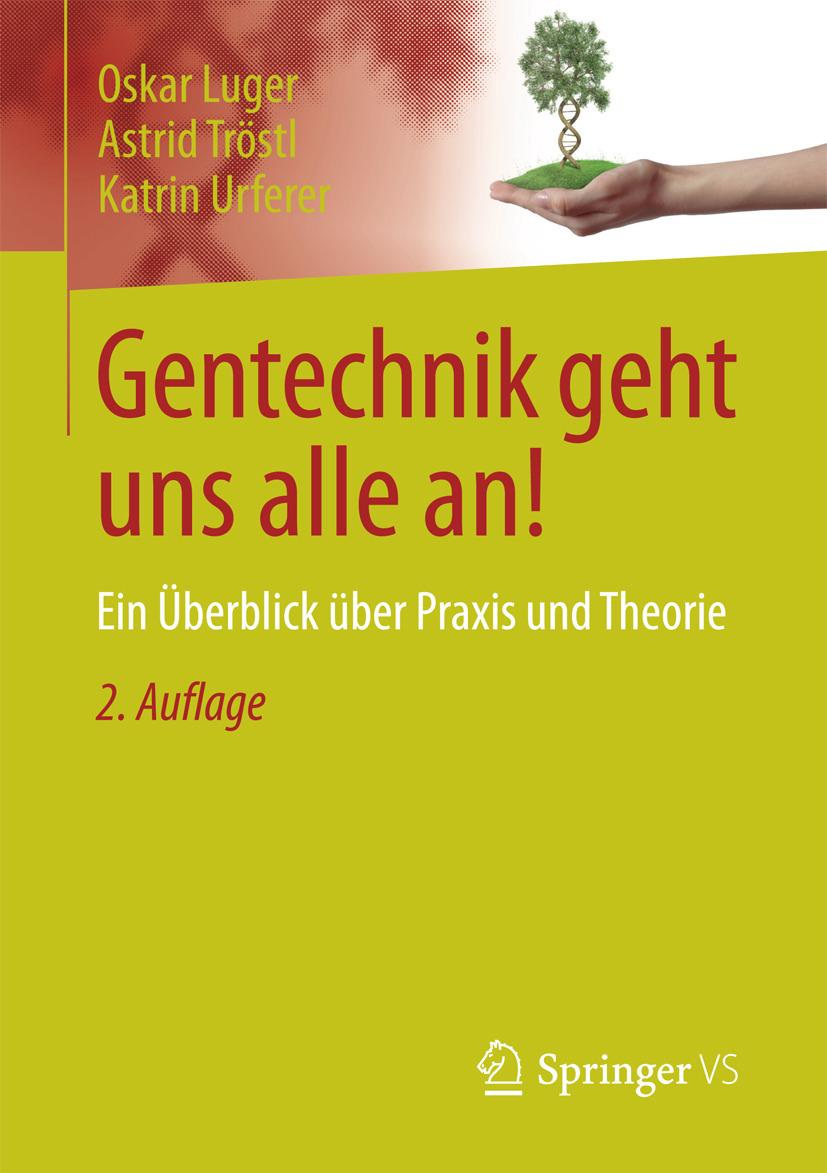 Luger, Oskar - Gentechnik geht uns alle an!, ebook