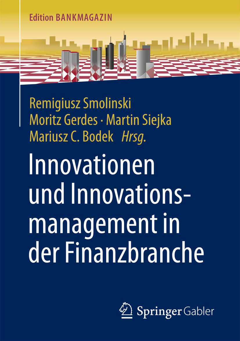 Bodek, Mariusz C - Innovationen und Innovationsmanagement in der Finanzbranche, ebook