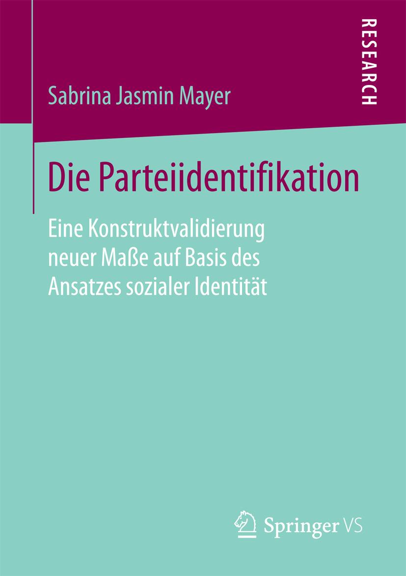 Mayer, Sabrina Jasmin - Die Parteiidentifikation, ebook