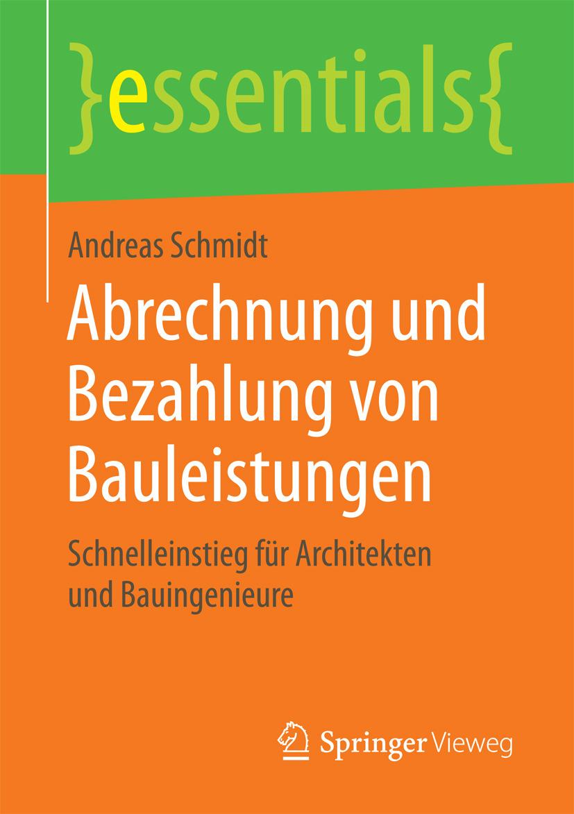 Schmidt, Andreas - Abrechnung und Bezahlung von Bauleistungen, ebook