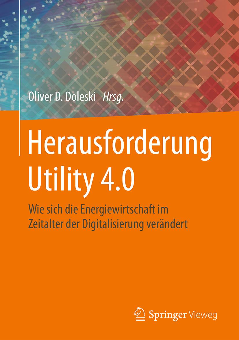 Doleski, Oliver D. - Herausforderung Utility 4.0, ebook
