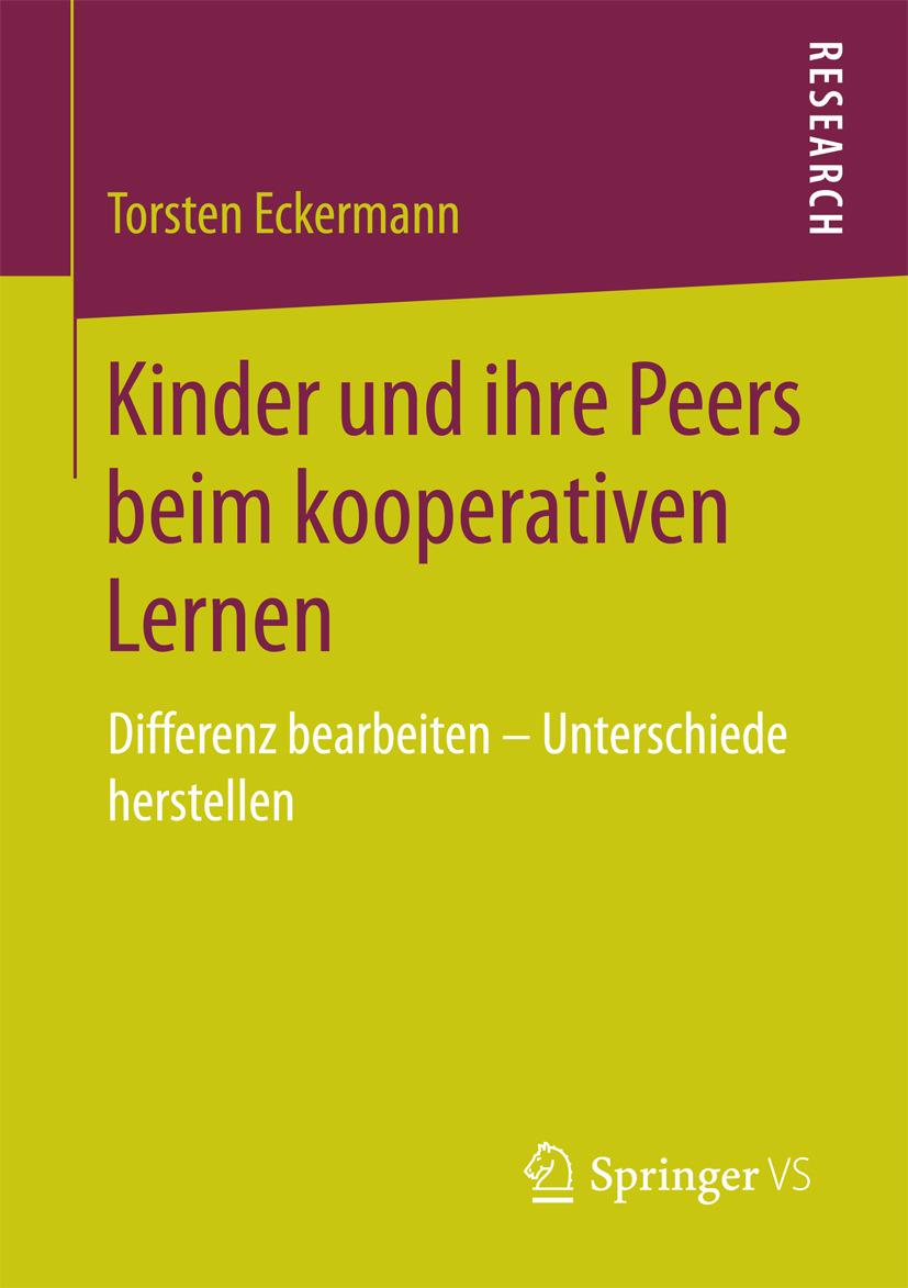 Eckermann, Torsten - Kinder und ihre Peers beim kooperativen Lernen, ebook