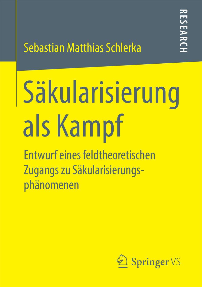 Schlerka, Sebastian Matthias - Säkularisierung als Kampf, ebook