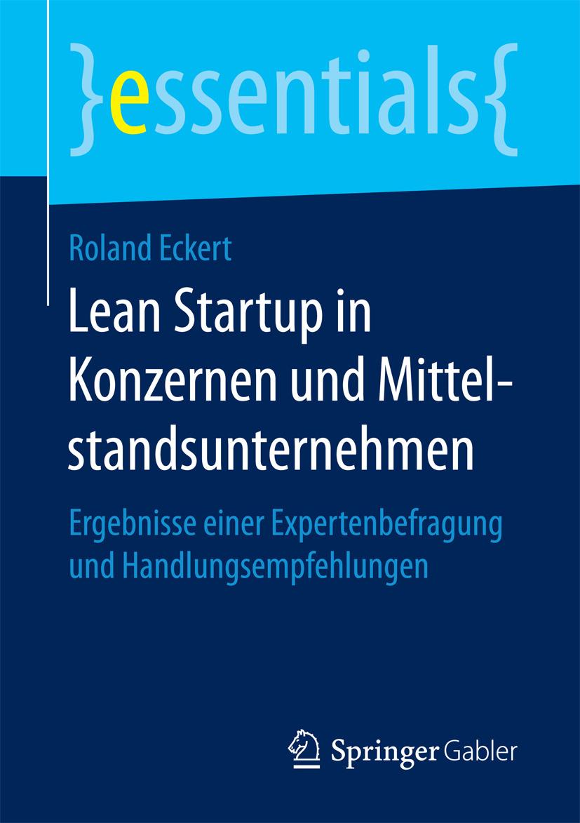 Eckert, Roland - Lean Startup in Konzernen und Mittelstandsunternehmen, ebook