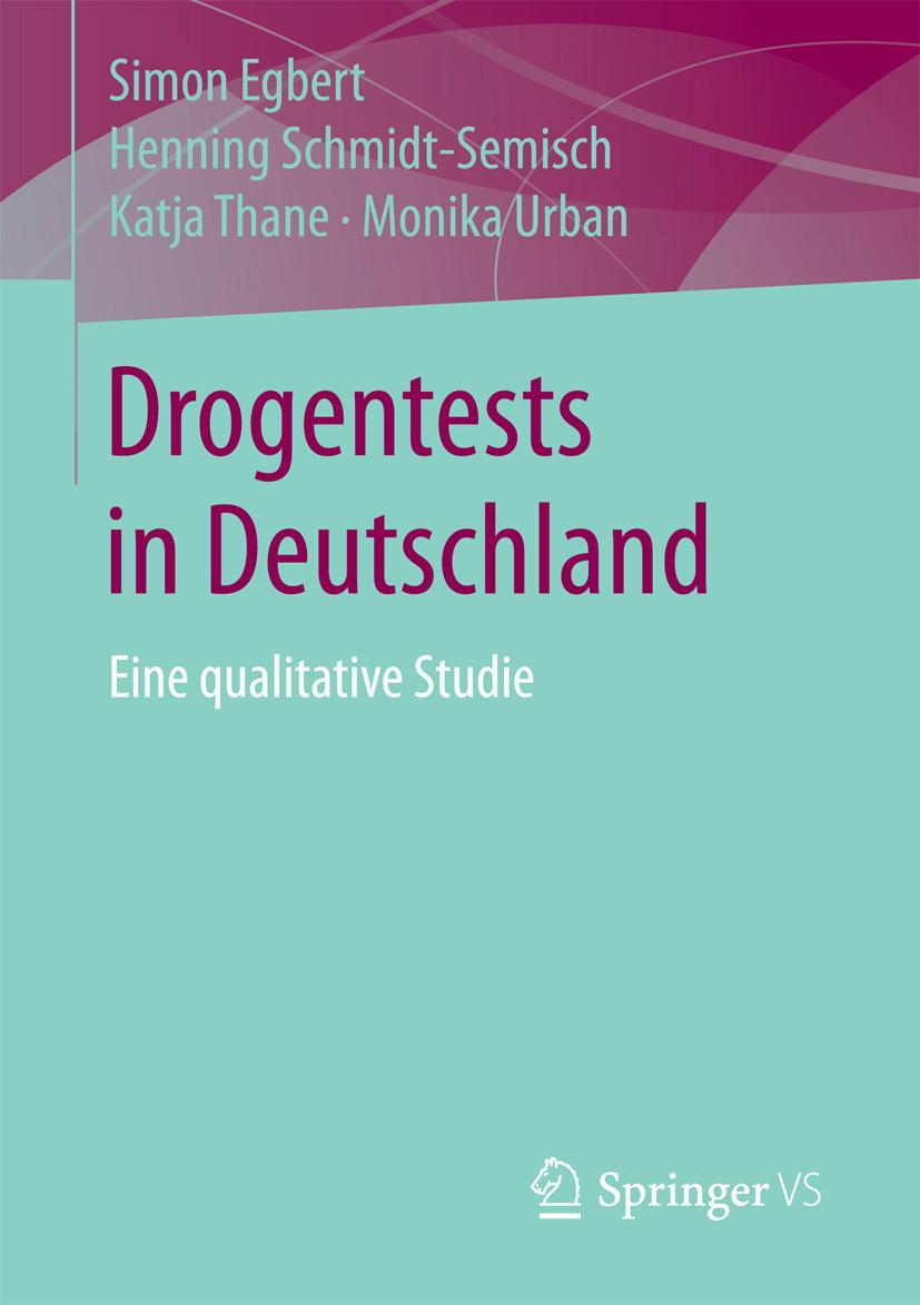 Egbert, Simon - Drogentests in Deutschland, ebook