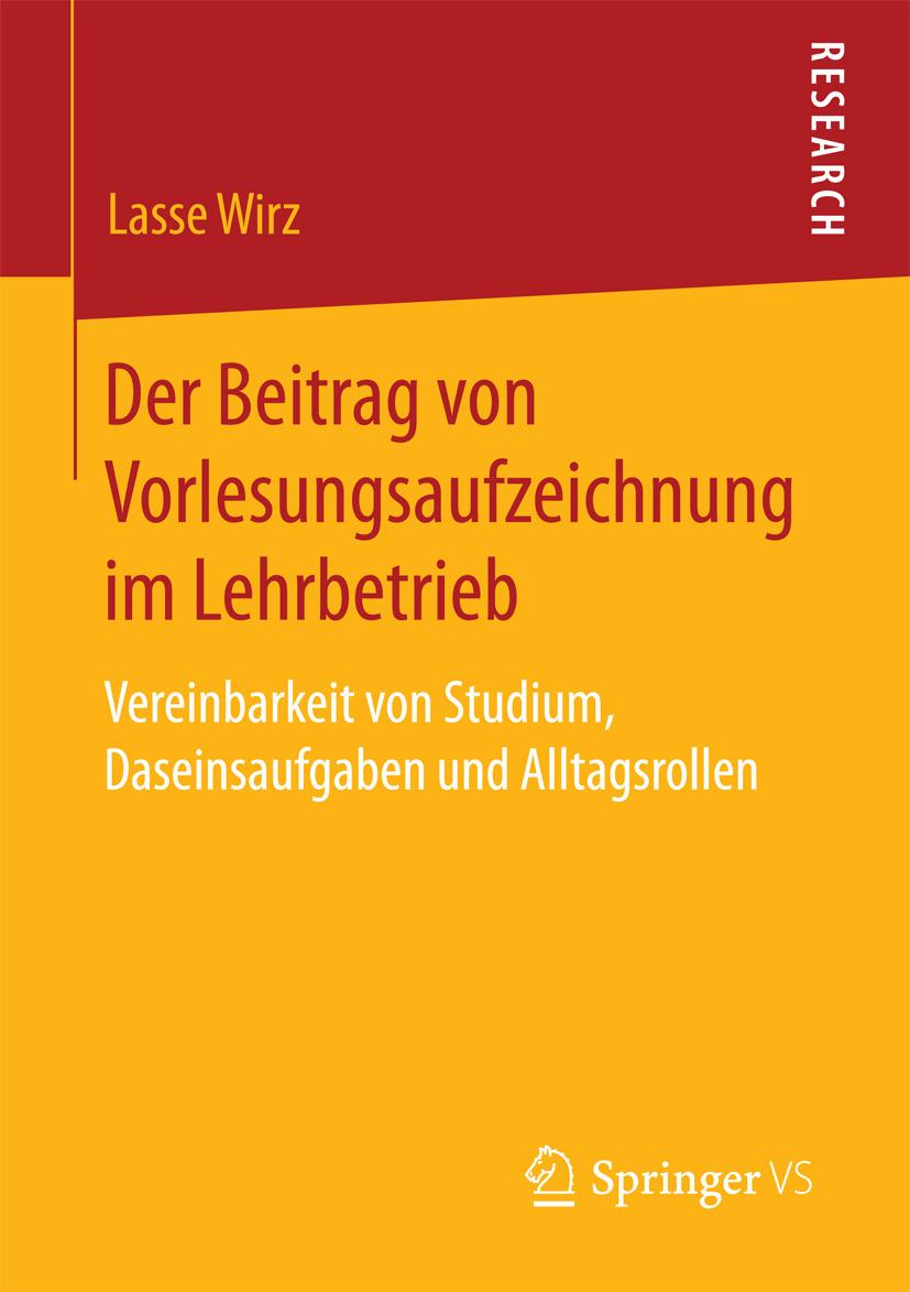 Wirz, Lasse - Der Beitrag von Vorlesungsaufzeichnung im Lehrbetrieb, ebook