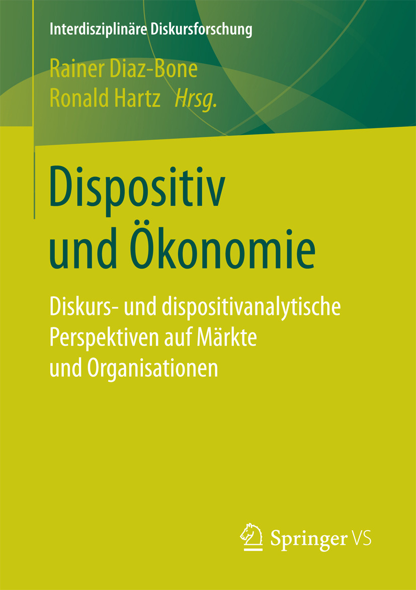 Diaz-Bone, Rainer - Dispositiv und Ökonomie, ebook