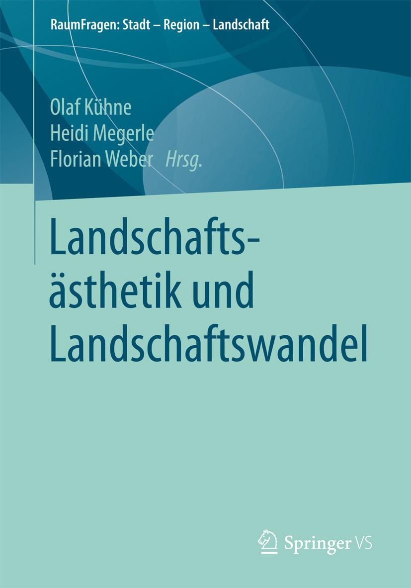 Kühne, Olaf - Landschaftsästhetik und Landschaftswandel, ebook