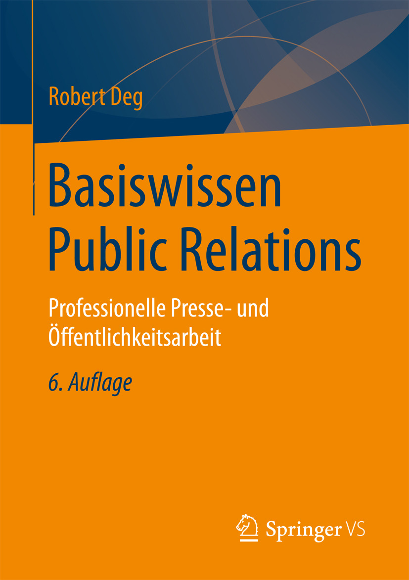 Deg, Robert - Basiswissen Public Relations, ebook