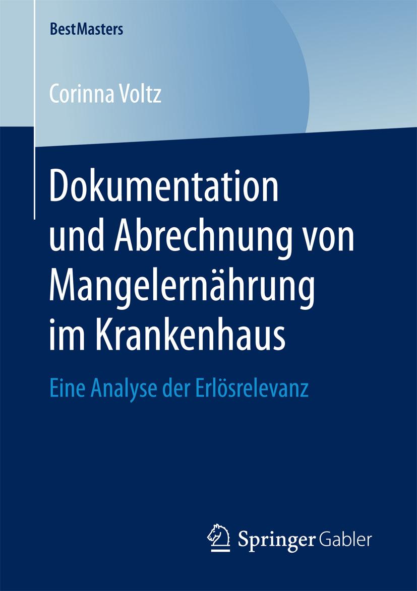 Voltz, Corinna - Dokumentation und Abrechnung von Mangelernährung im Krankenhaus, ebook