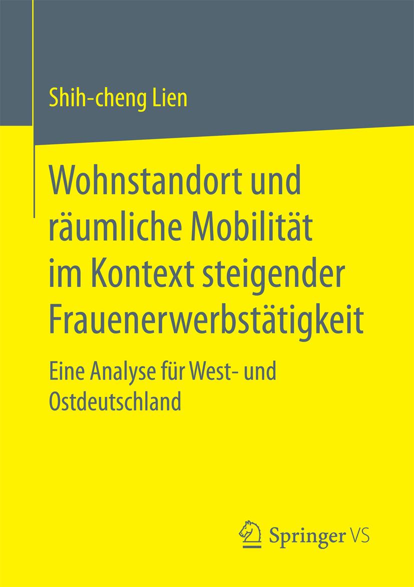 Lien, Shih-cheng - Wohnstandort und räumliche Mobilität im Kontext steigender Frauenerwerbstätigkeit, ebook