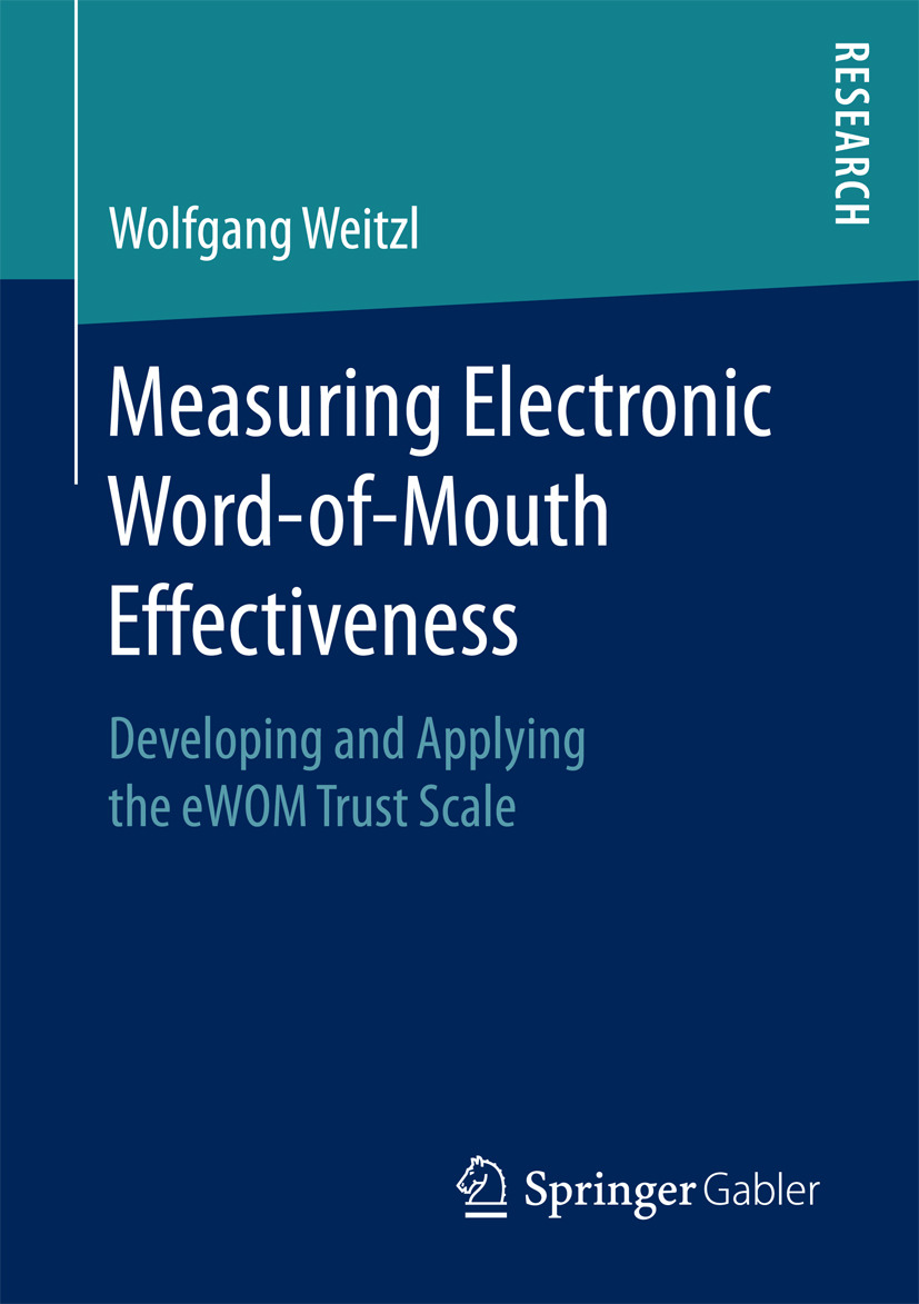 Weitzl, Wolfgang - Measuring Electronic Word-of-Mouth Effectiveness, ebook