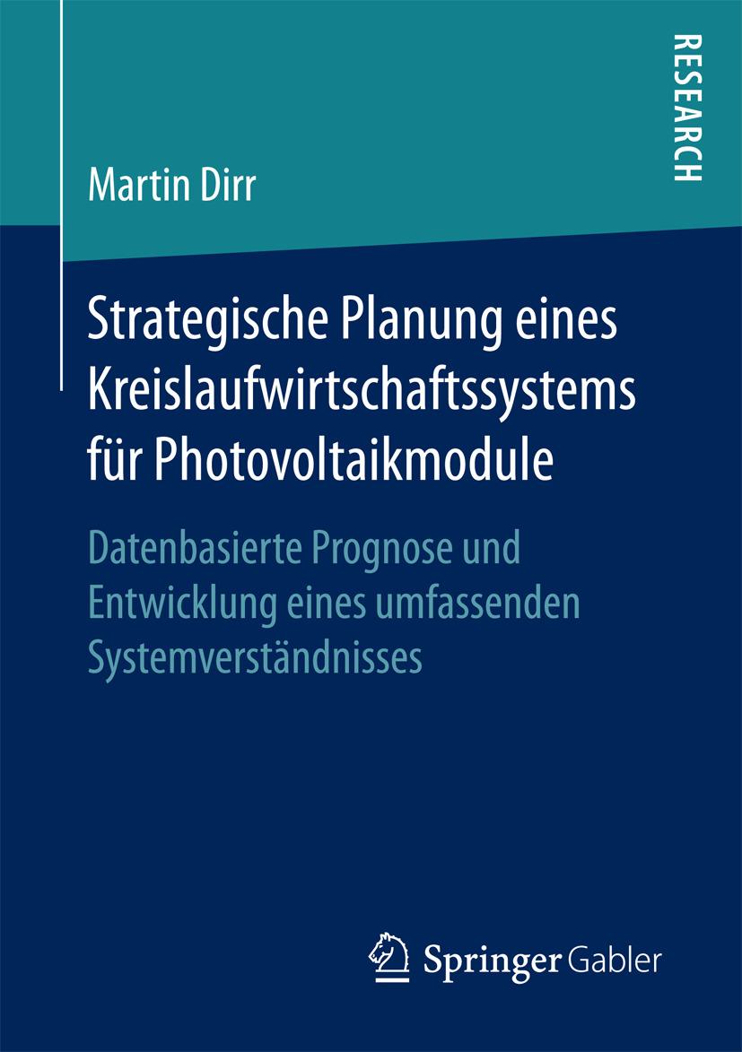 Dirr, Martin - Strategische Planung eines Kreislaufwirtschaftssystems für Photovoltaikmodule, ebook