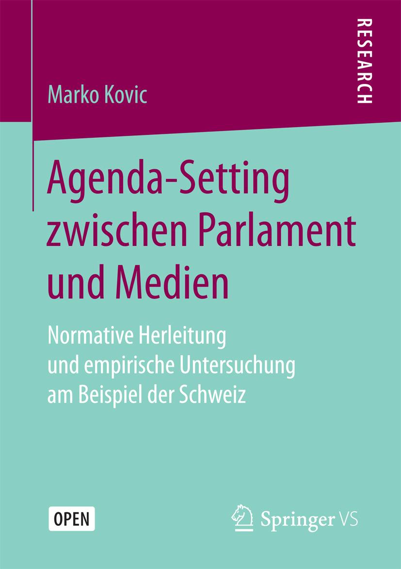 Kovic, Marko - Agenda-Setting zwischen Parlament und Medien, e-bok