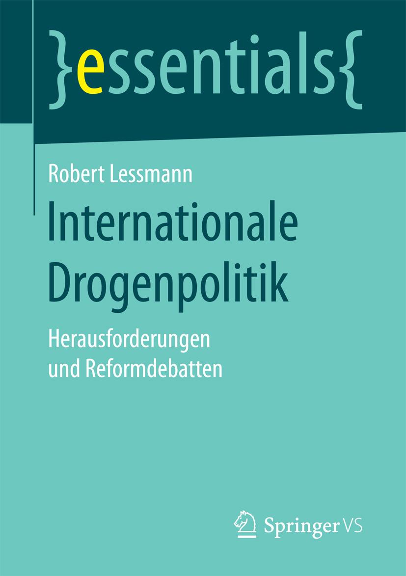 Lessmann, Robert - Internationale Drogenpolitik, ebook