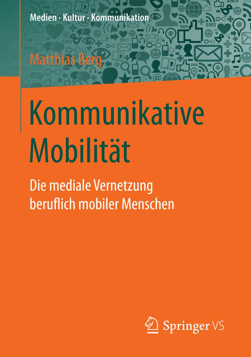 Berg, Matthias - Kommunikative Mobilität, ebook
