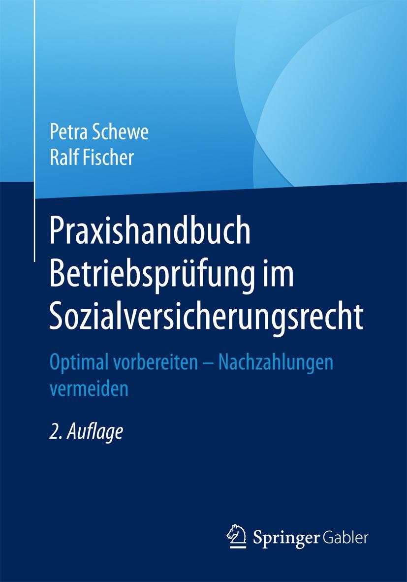 Fischer, Ralf - Praxishandbuch Betriebsprüfung im Sozialversicherungsrecht, ebook