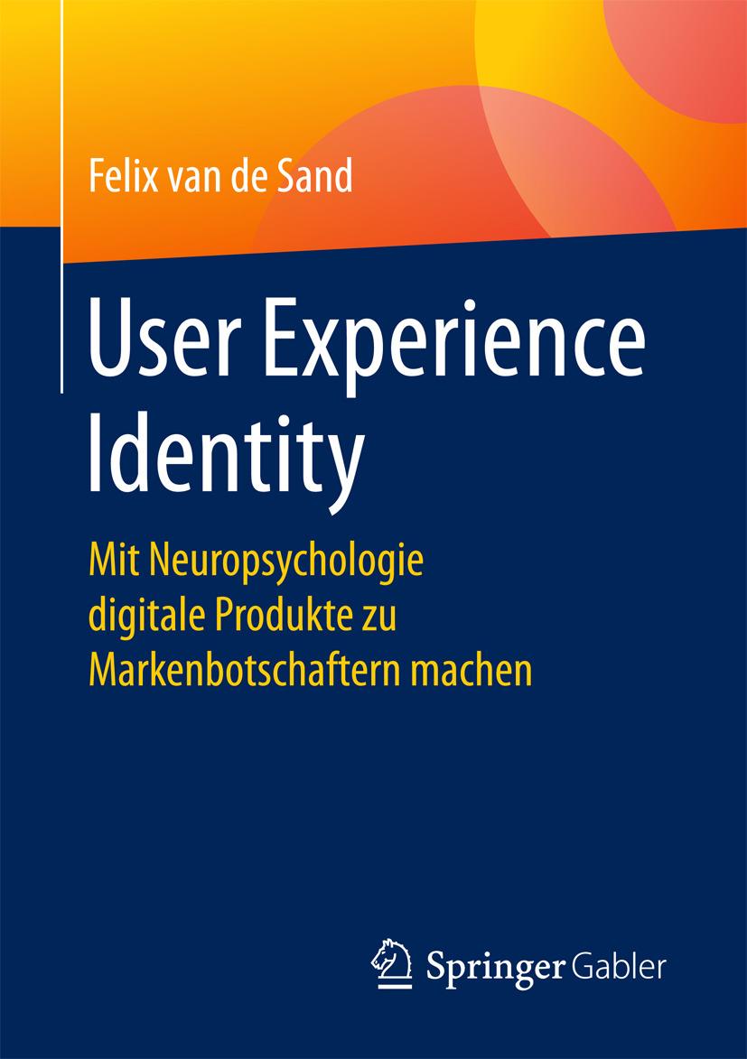 Sand, Felix van de - User Experience Identity, ebook