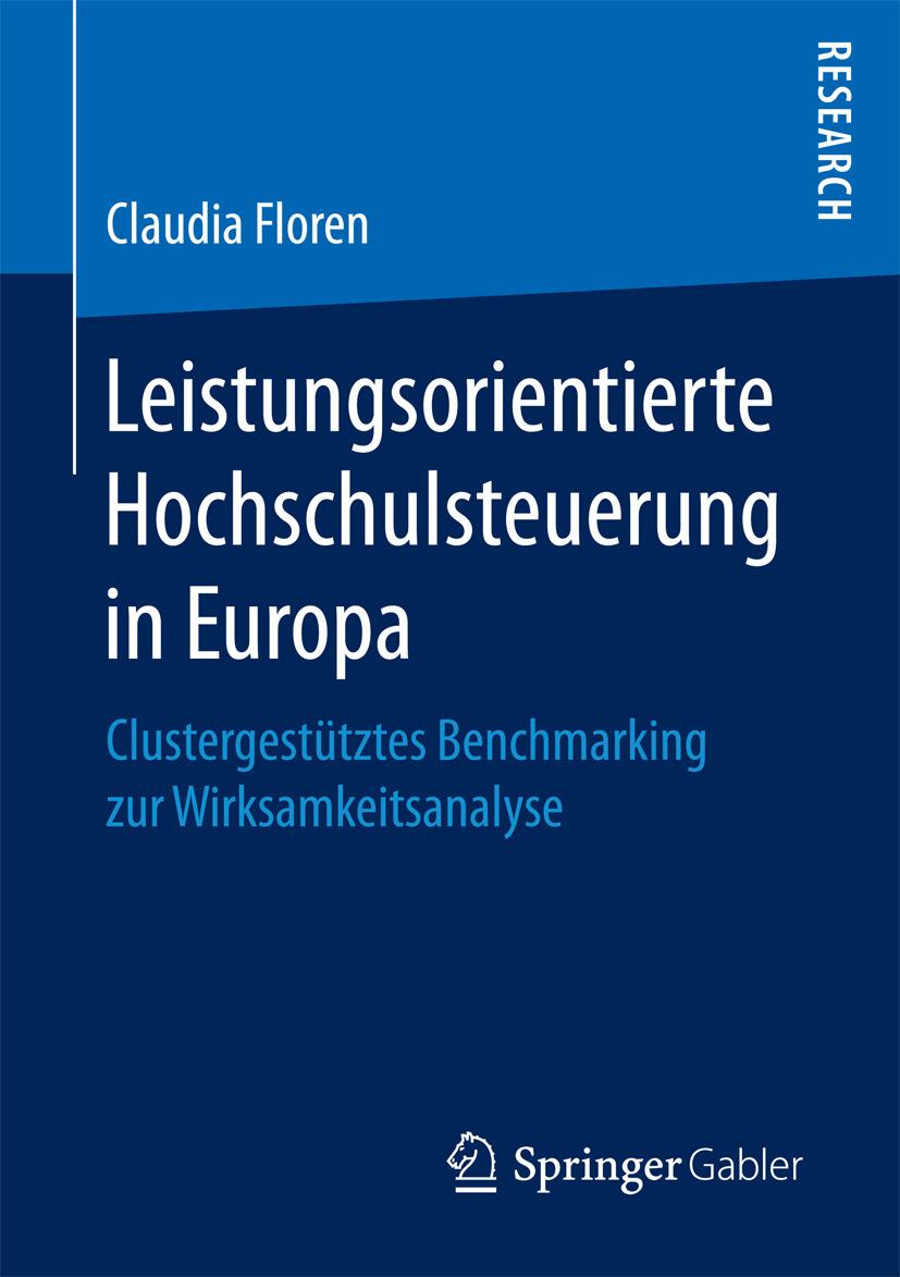 Floren, Claudia - Leistungsorientierte Hochschulsteuerung in Europa, e-bok