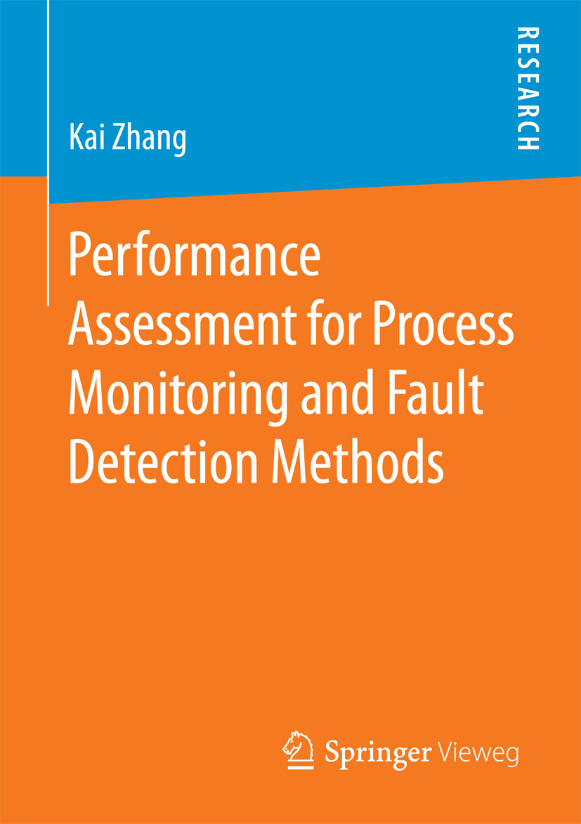 Zhang, Kai - Performance Assessment for Process Monitoring and Fault Detection Methods, ebook