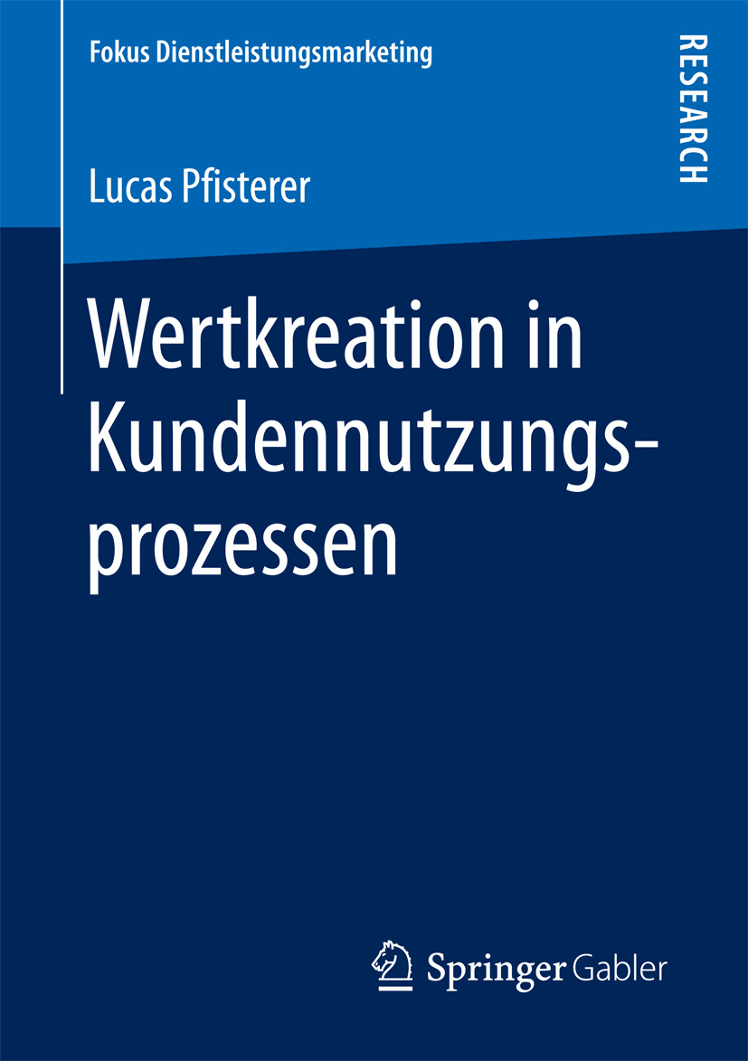 Pfisterer, Lucas - Wertkreation in Kundennutzungsprozessen, ebook
