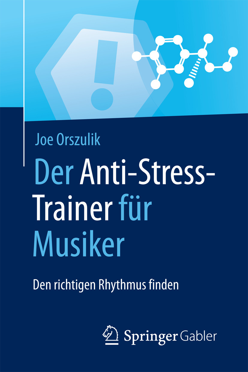 Orszulik, Joe - Der Anti-Stress-Trainer für Musiker, ebook
