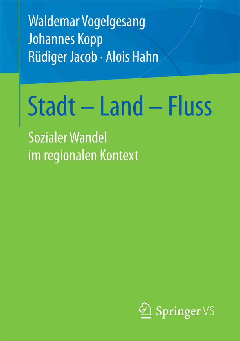 Hahn, Alois - Stadt – Land – Fluss, ebook
