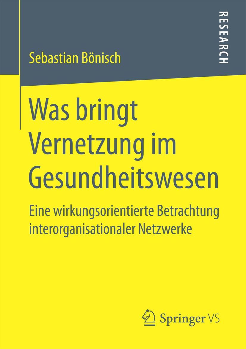 Bönisch, Sebastian - Was bringt Vernetzung im Gesundheitswesen, ebook