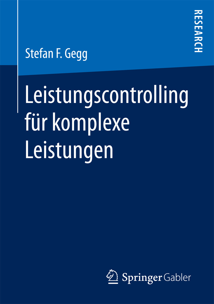 Gegg, Stefan F. - Leistungscontrolling für komplexe Leistungen, ebook