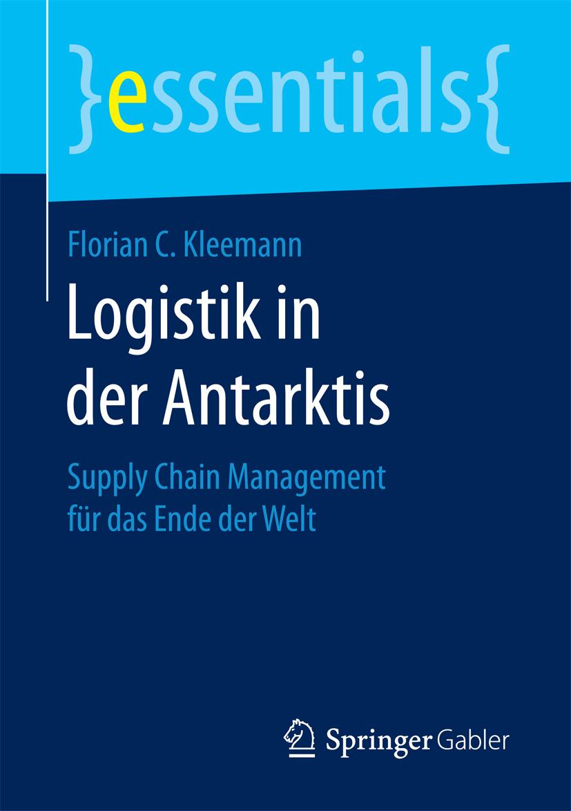 Kleemann, Florian C. - Logistik in der Antarktis, ebook