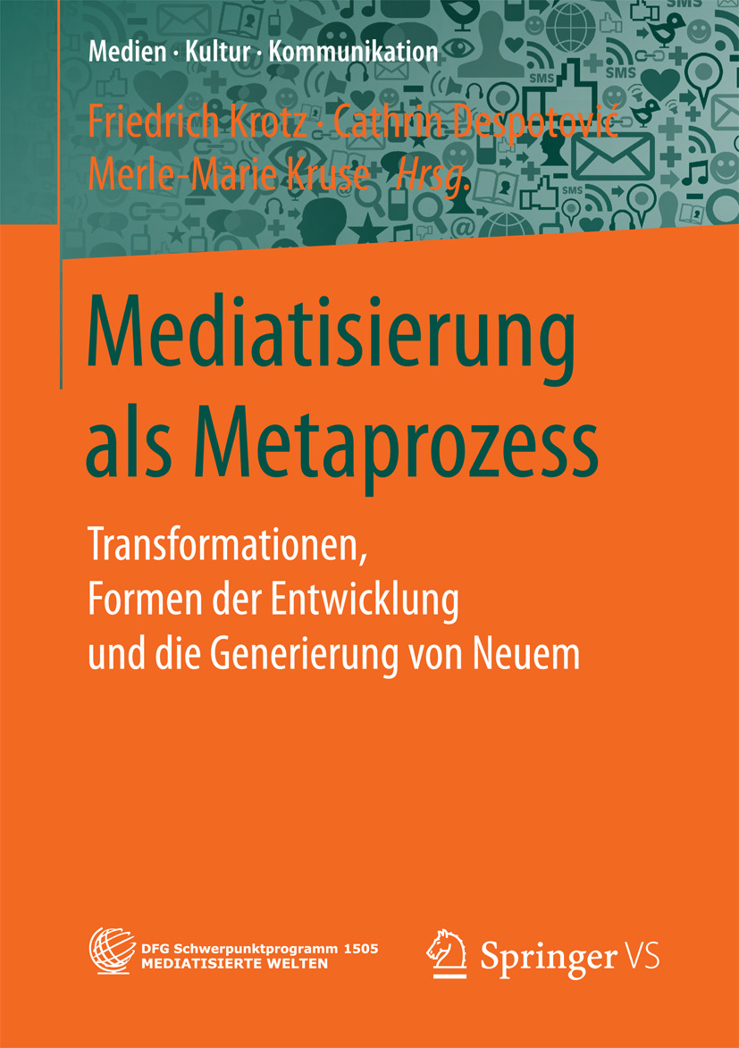 Despotović, Cathrin - Mediatisierung als Metaprozess, e-bok