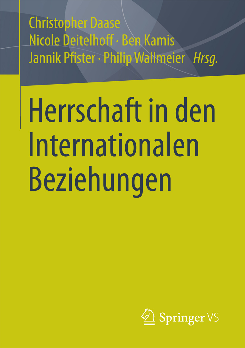 Daase, Christopher - Herrschaft in den Internationalen Beziehungen, ebook