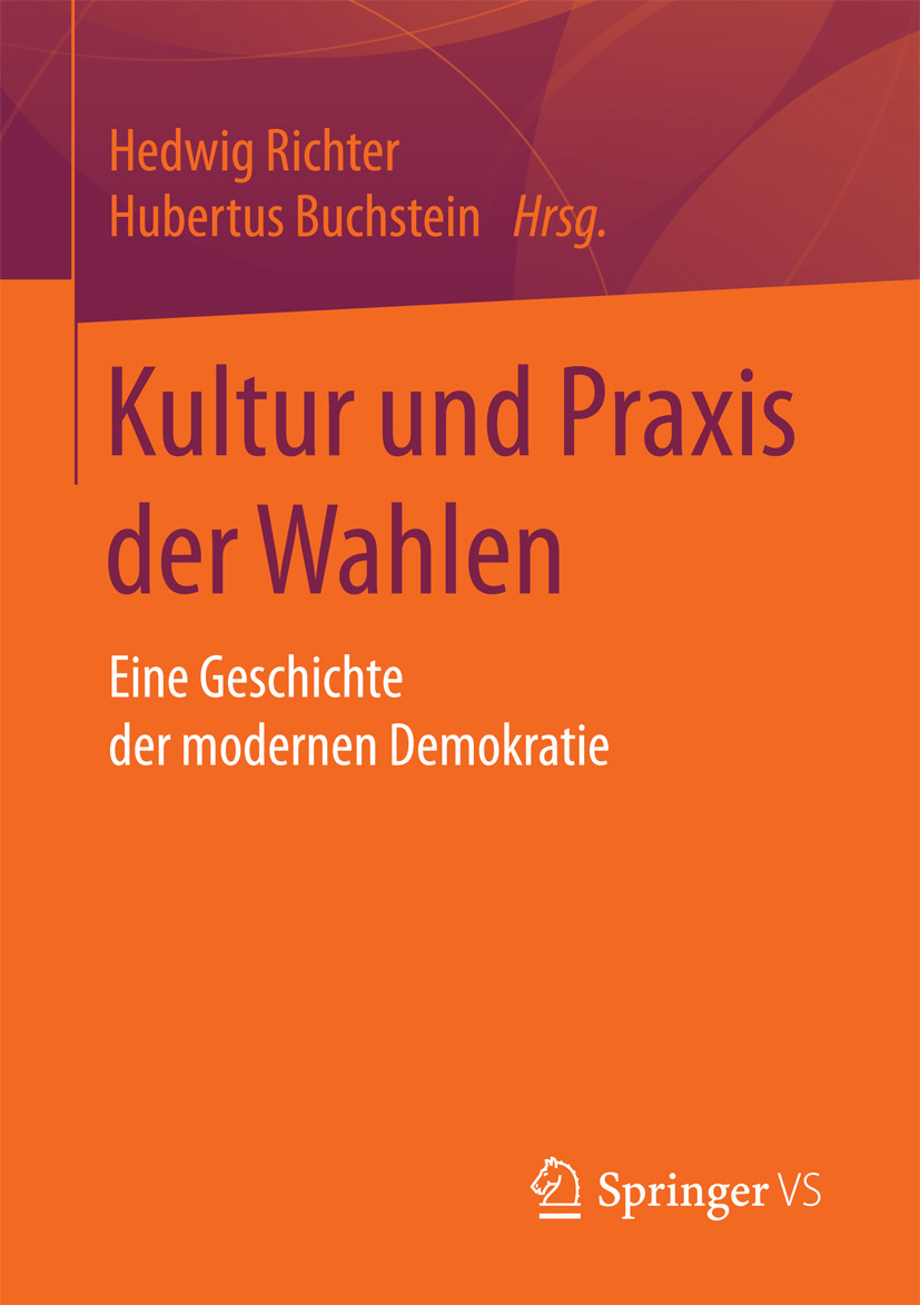 Buchstein, Hubertus - Kultur und Praxis der Wahlen, e-bok