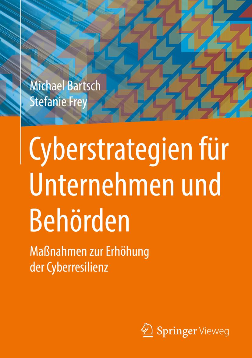 Bartsch, Michael - Cyberstrategien für Unternehmen und Behörden, ebook