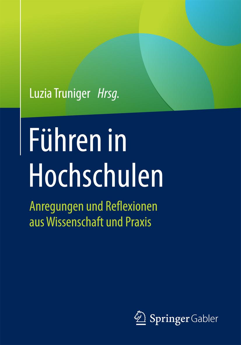 Truniger, Luzia - Führen in Hochschulen, ebook