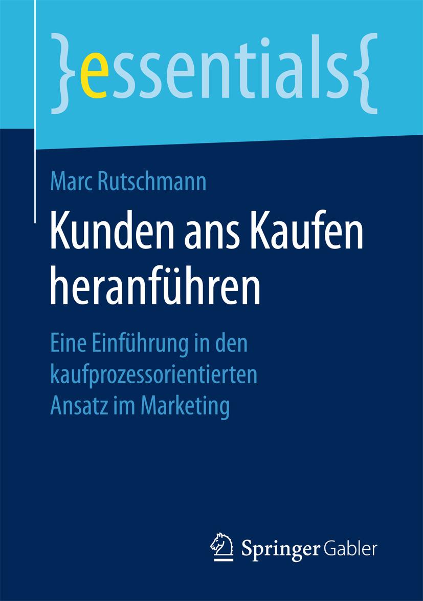 Rutschmann, Marc - Kunden ans Kaufen heranführen, ebook